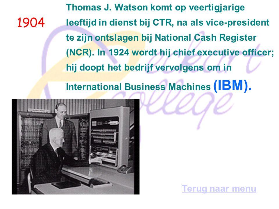 1904 Thomas J. Watson komt op veertigjarige