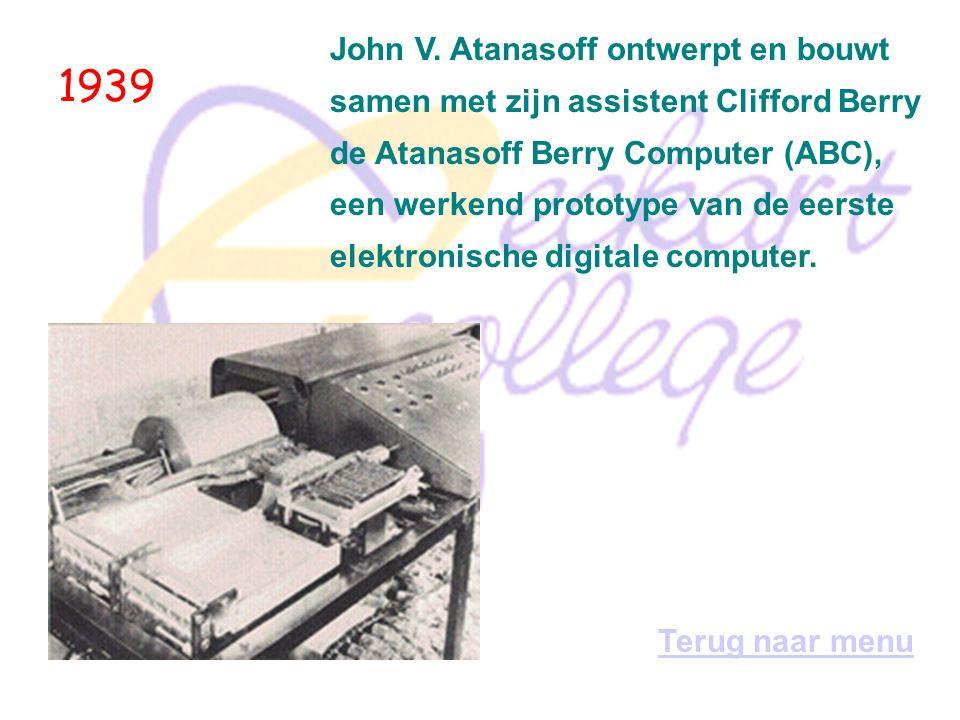 1939 John V. Atanasoff ontwerpt en bouwt