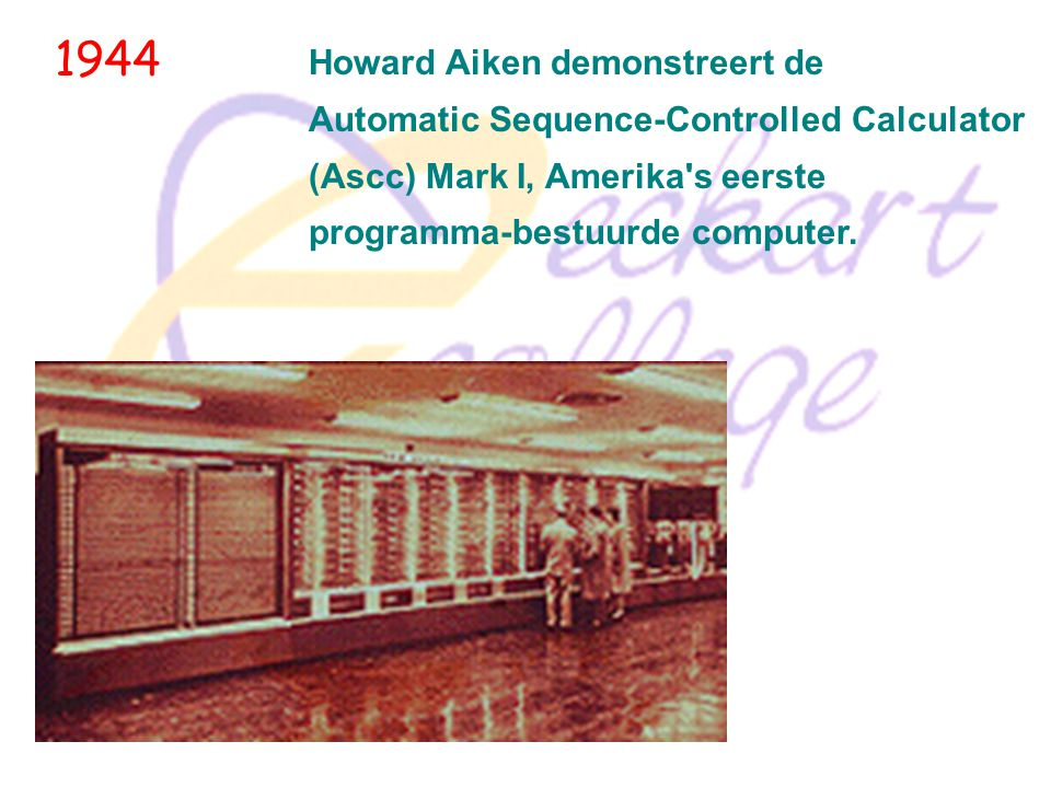 1944 Howard Aiken demonstreert de