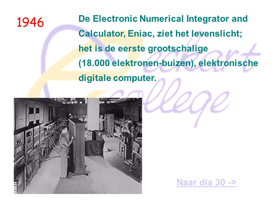 1946 De Electronic Numerical Integrator and