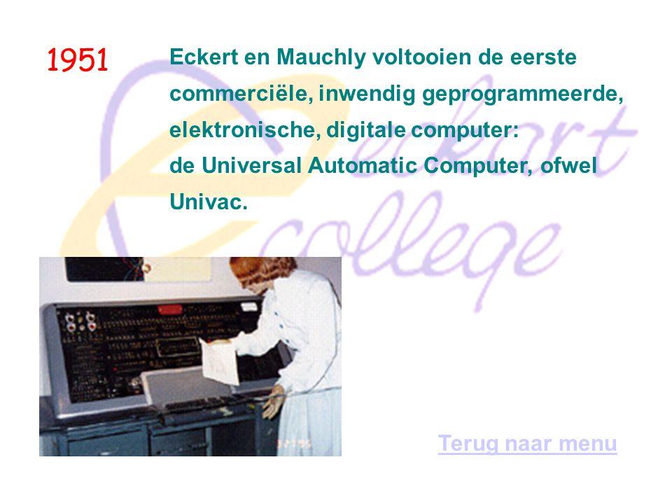 1951 Eckert en Mauchly voltooien de eerste