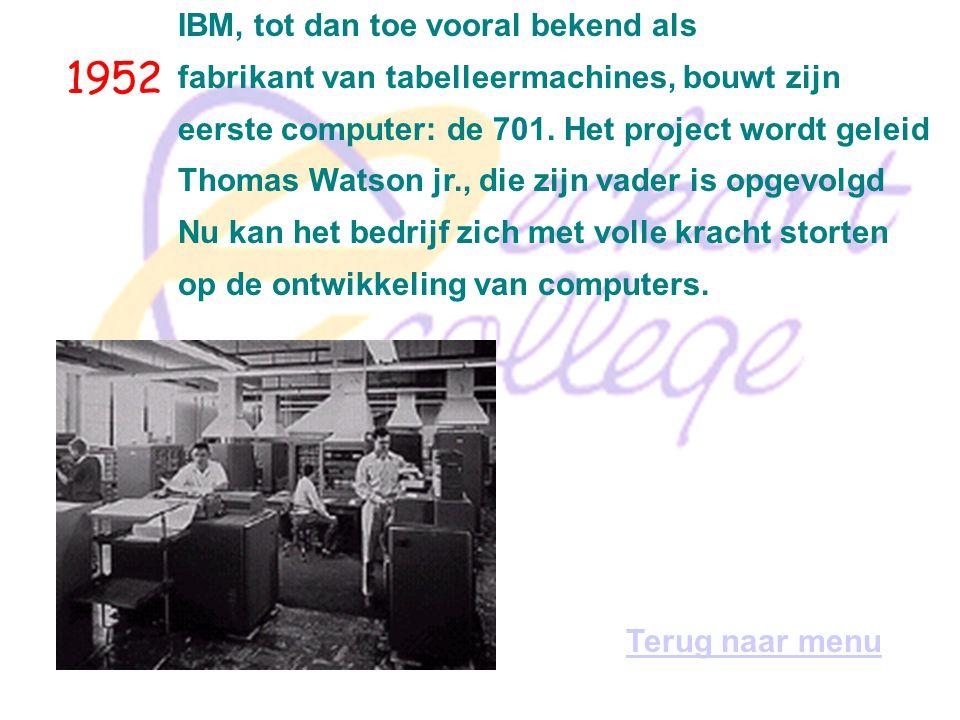 1952 IBM, tot dan toe vooral bekend als