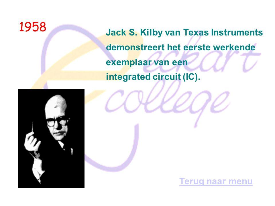 1958 Jack S. Kilby van Texas Instruments