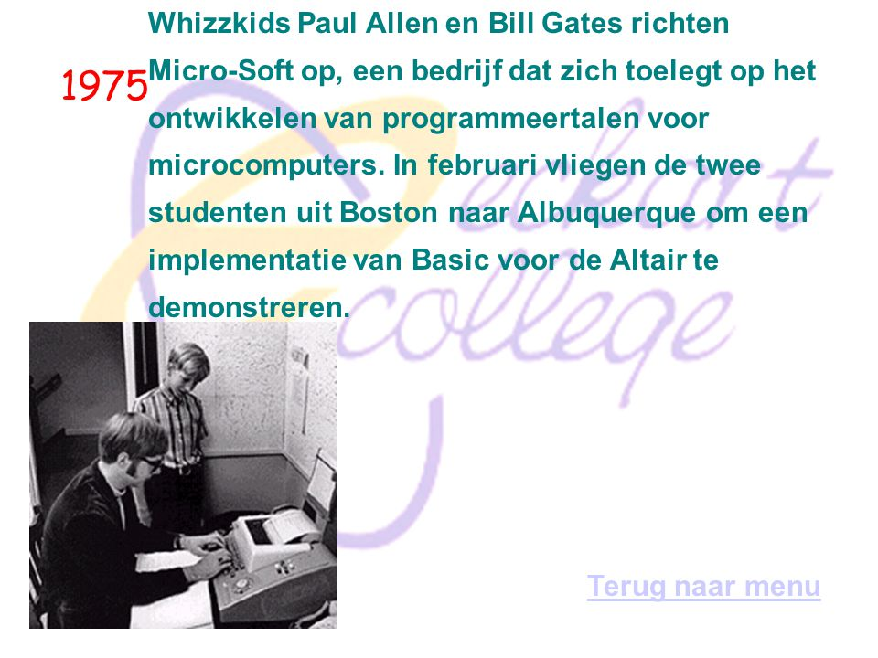 1975 Whizzkids Paul Allen en Bill Gates richten