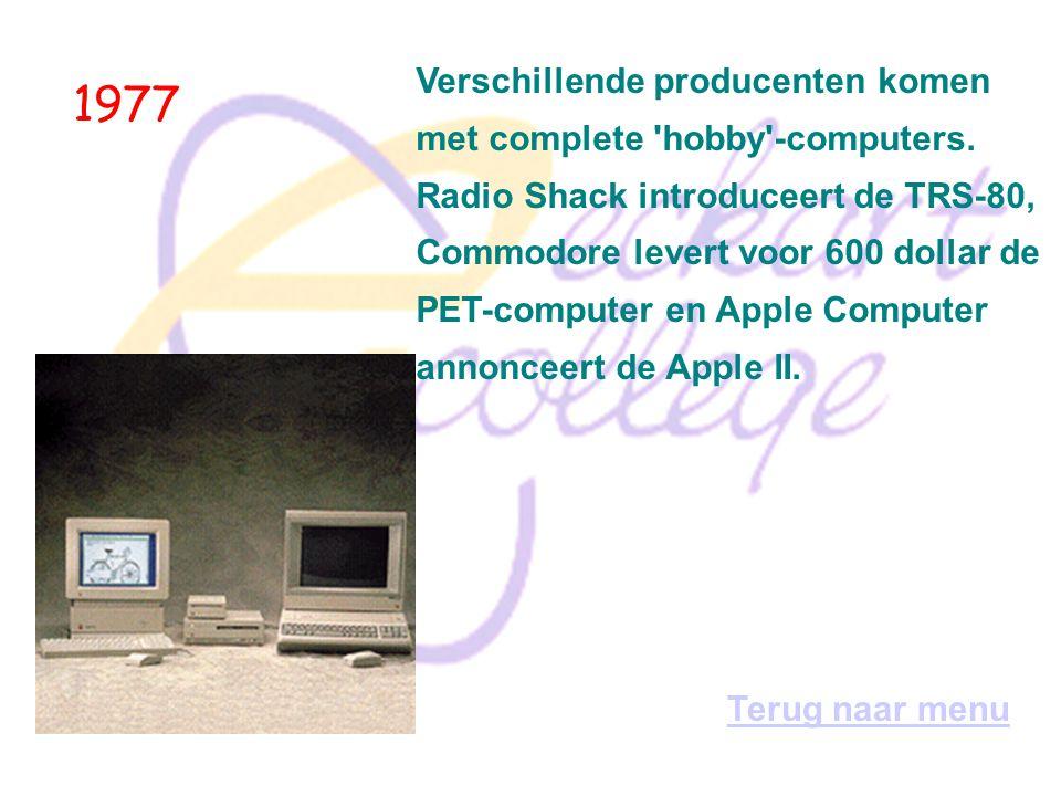 1977 Verschillende producenten komen met complete hobby -computers.