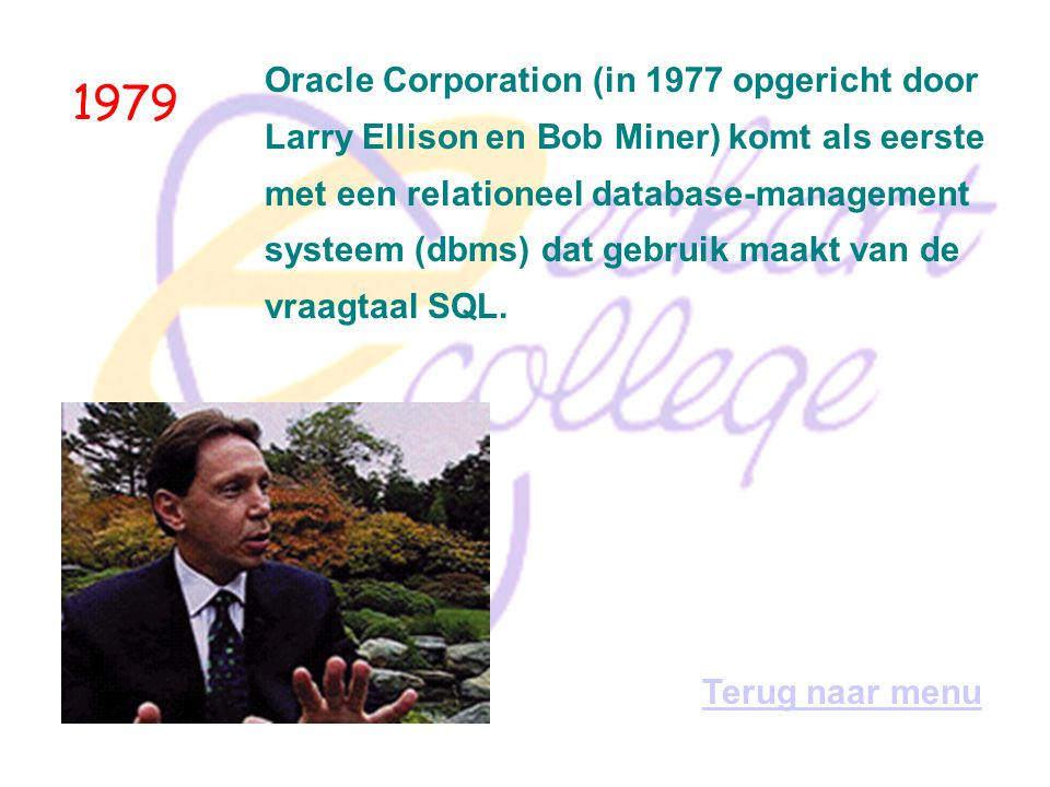 1979 Oracle Corporation (in 1977 opgericht door