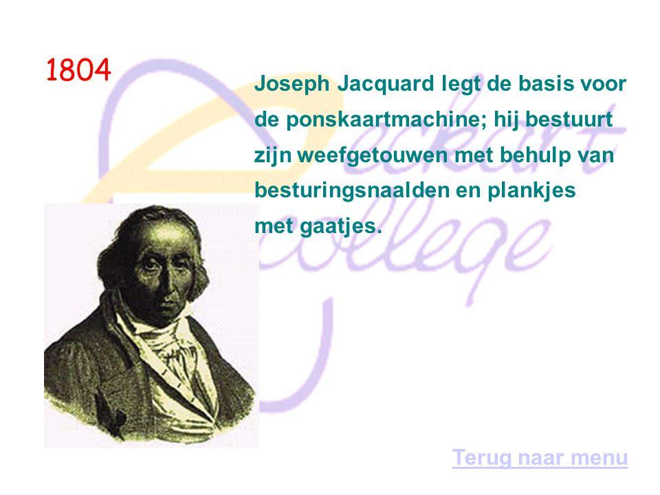 1804 Joseph Jacquard legt de basis voor