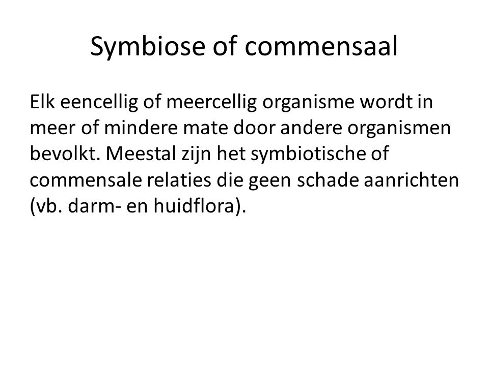 Symbiose of commensaal