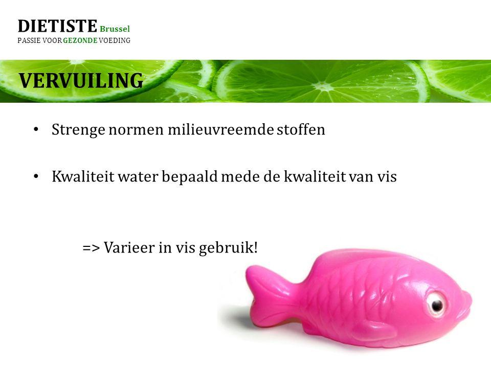 VERVUILING DIETISTE Brussel Strenge normen milieuvreemde stoffen