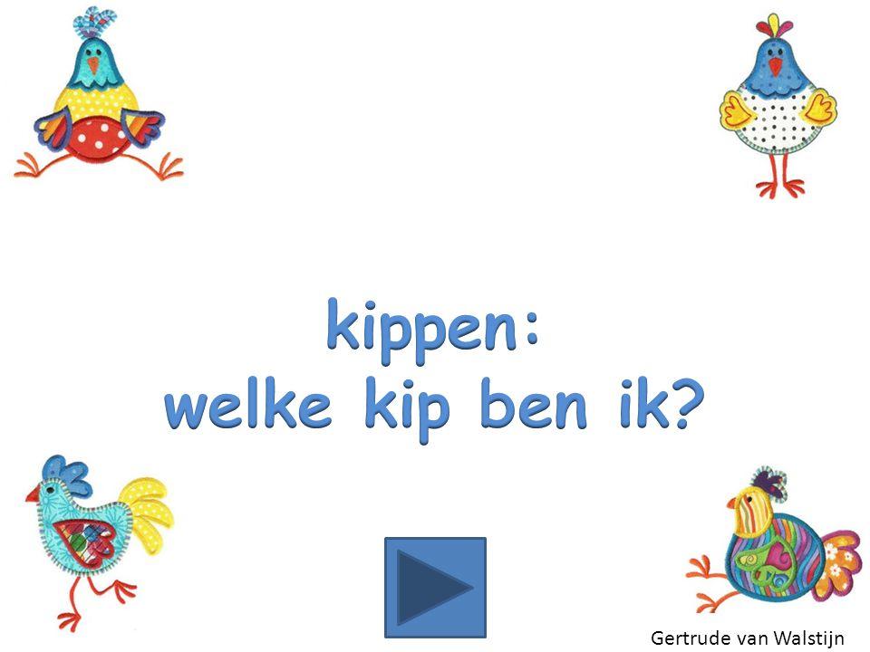 kippen: welke kip ben ik