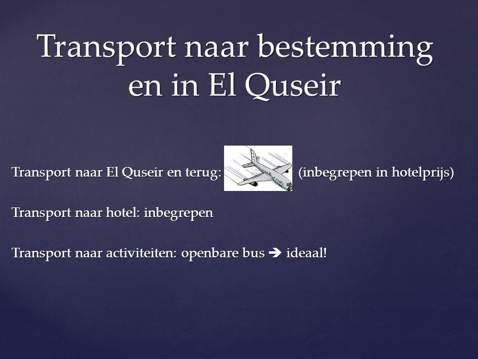 Transport naar bestemming en in El Quseir
