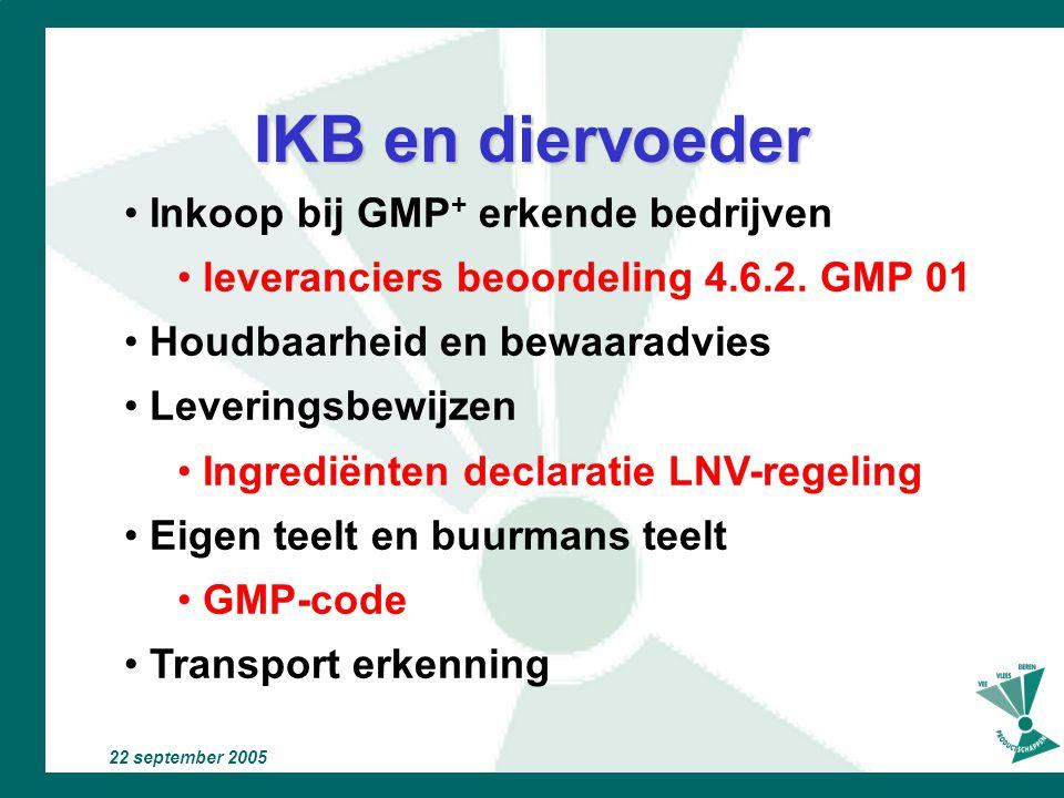 IKB en diervoeder Inkoop bij GMP+ erkende bedrijven