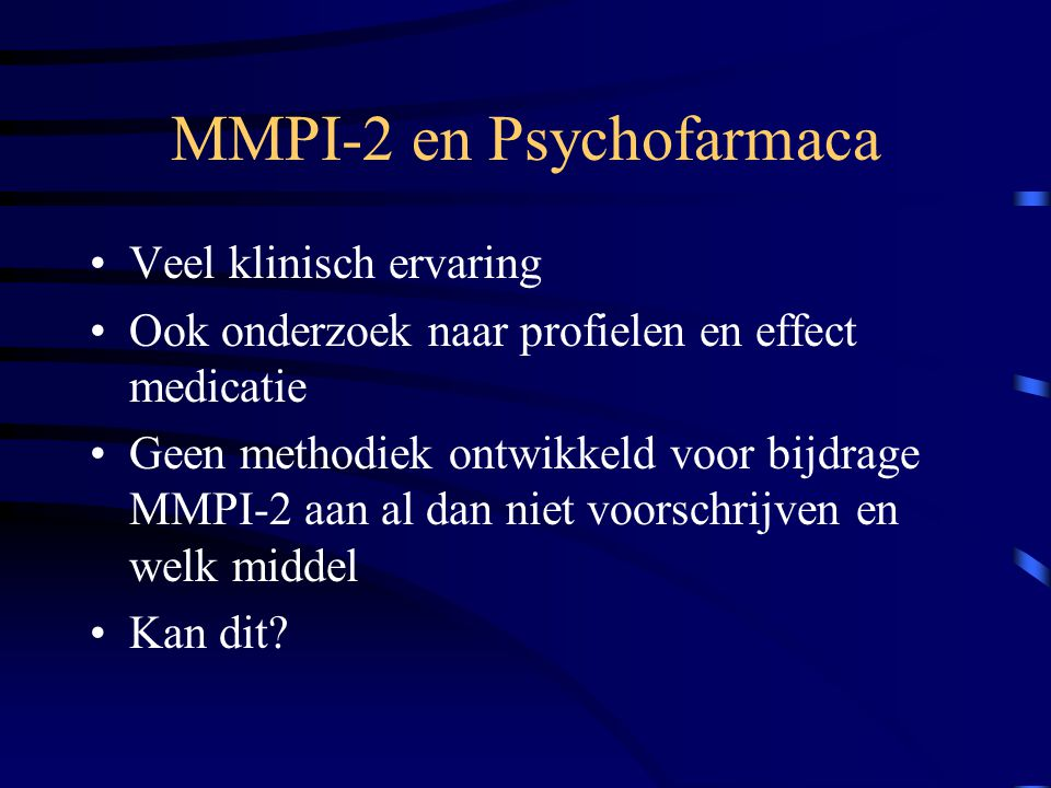 MMPI-2 en Psychofarmaca