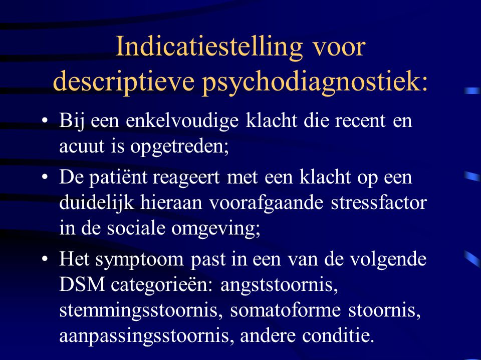 Indicatiestelling voor descriptieve psychodiagnostiek: