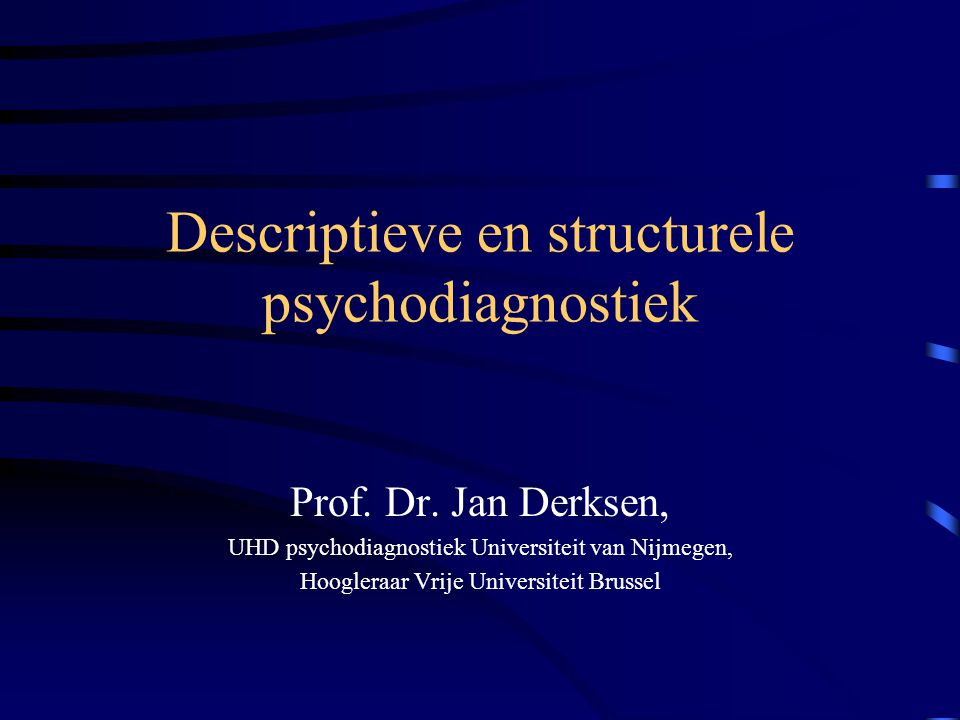 Descriptieve en structurele psychodiagnostiek