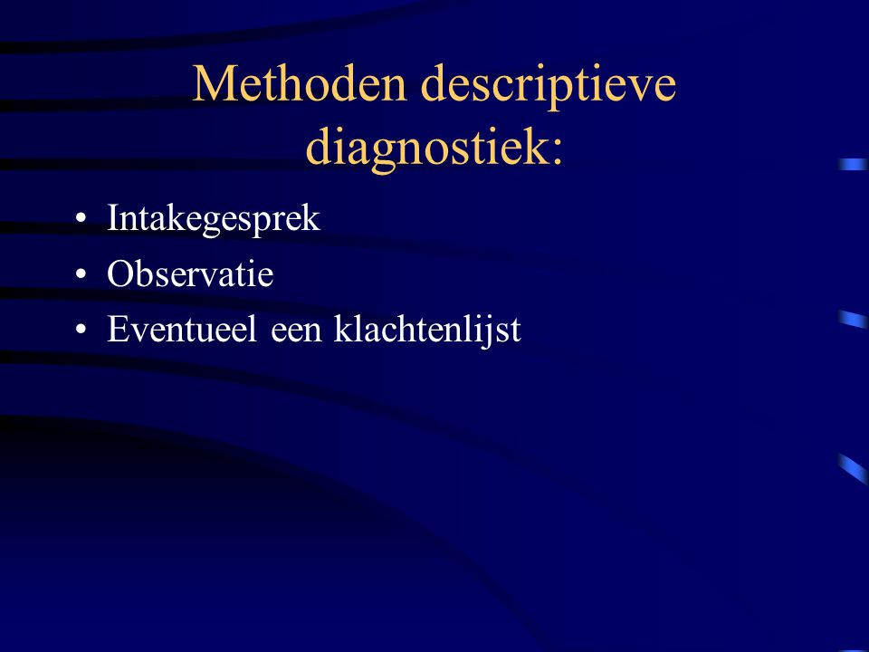 Methoden descriptieve diagnostiek: