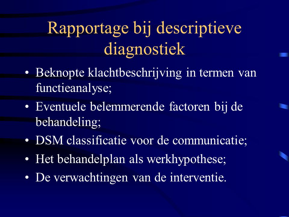 Rapportage bij descriptieve diagnostiek
