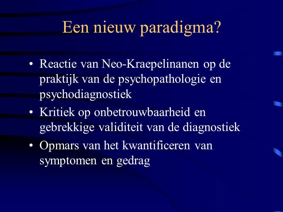 Een nieuw paradigma Reactie van Neo-Kraepelinanen op de praktijk van de psychopathologie en psychodiagnostiek.