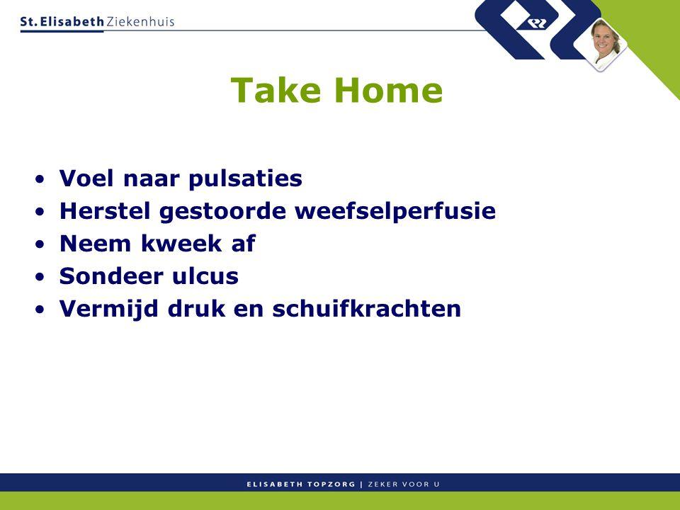 Take Home Voel naar pulsaties Herstel gestoorde weefselperfusie