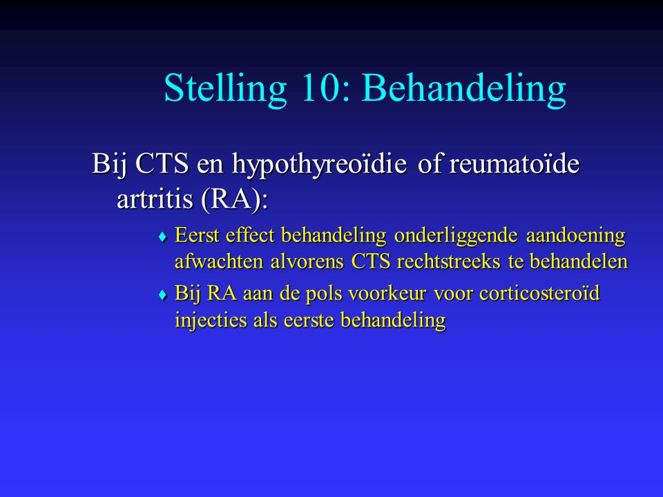 Stelling 10: Behandeling