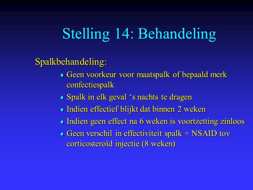 Stelling 14: Behandeling