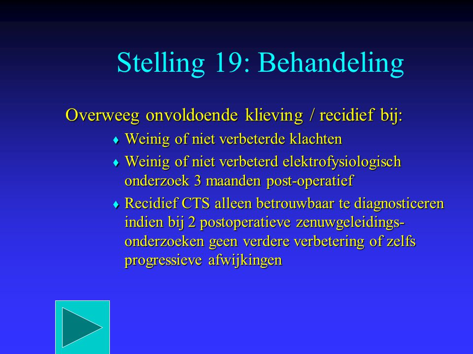 Stelling 19: Behandeling