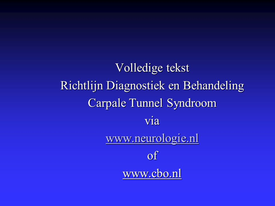 Richtlijn Diagnostiek en Behandeling Carpale Tunnel Syndroom via