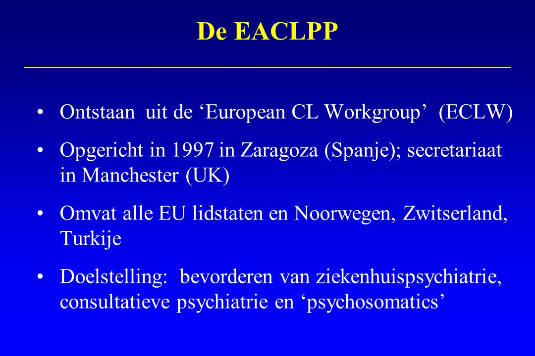 De EACLPP Ontstaan uit de 'European CL Workgroup' (ECLW)