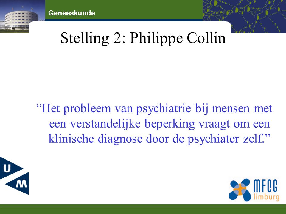 Stelling 2: Philippe Collin