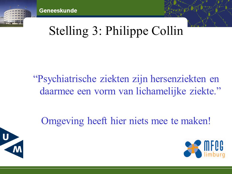 Stelling 3: Philippe Collin