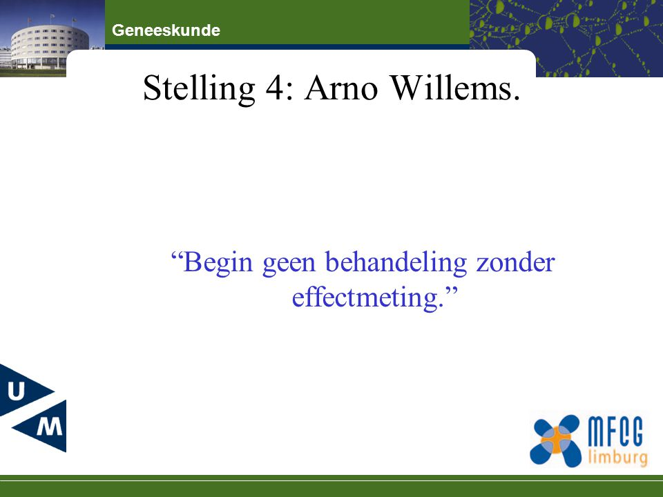 Stelling 4: Arno Willems.