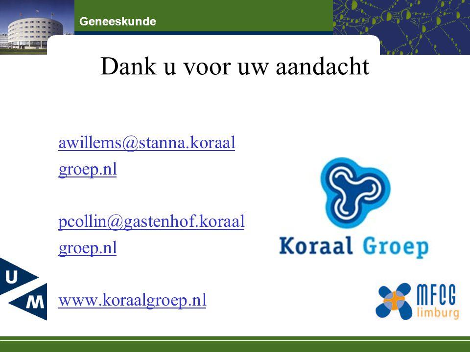 Dank u voor uw aandacht awillems@stanna.koraal groep.nl