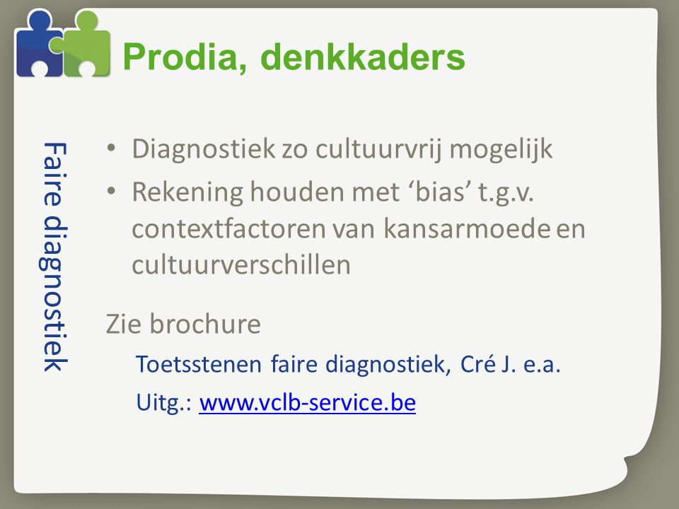 Prodia, denkkaders Faire diagnostiek