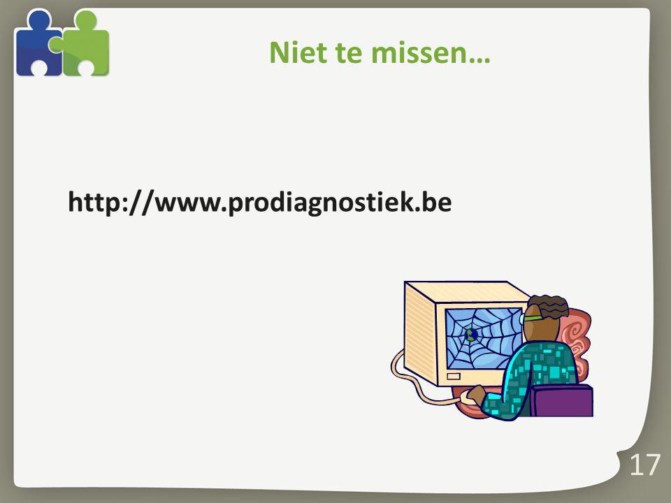 Niet te missen… http://www.prodiagnostiek.be