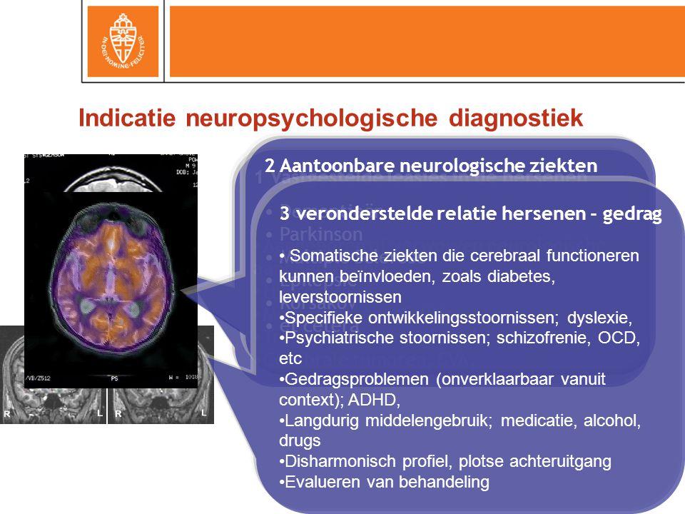 Indicatie neuropsychologische diagnostiek
