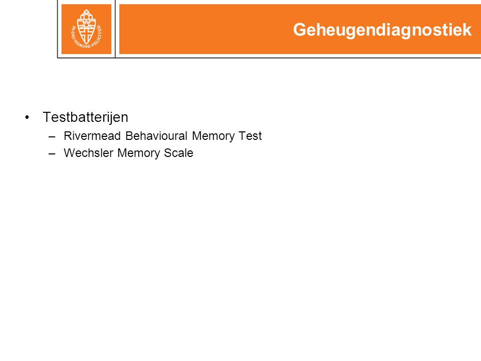 Geheugendiagnostiek Testbatterijen Rivermead Behavioural Memory Test
