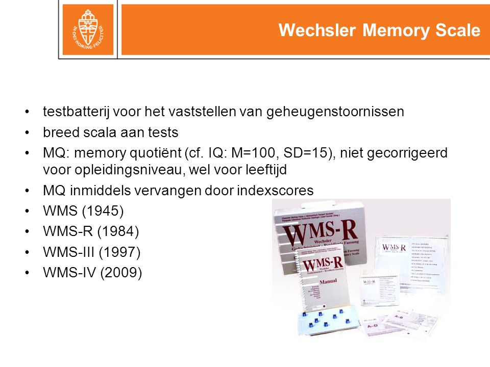 Wechsler Memory Scale testbatterij voor het vaststellen van geheugenstoornissen. breed scala aan tests.