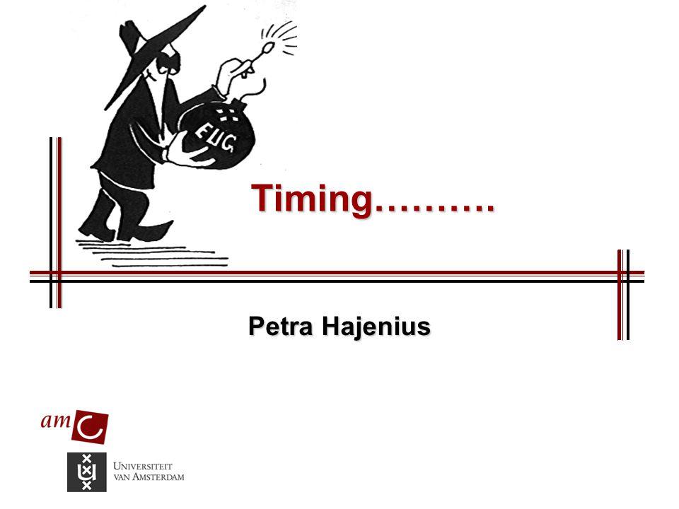 Timing………. Petra Hajenius