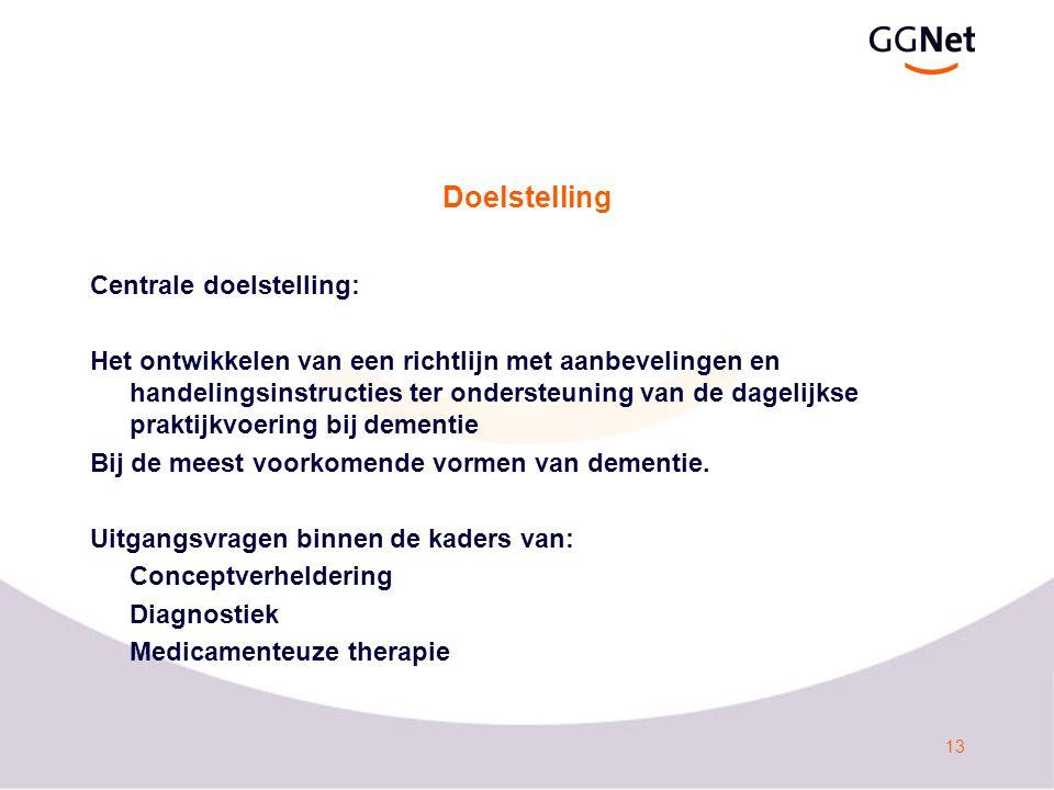 Doelstelling Centrale doelstelling: