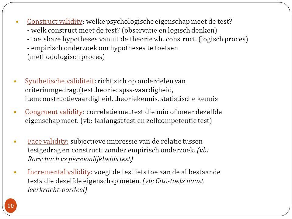 Construct validity: welke psychologische eigenschap meet de test