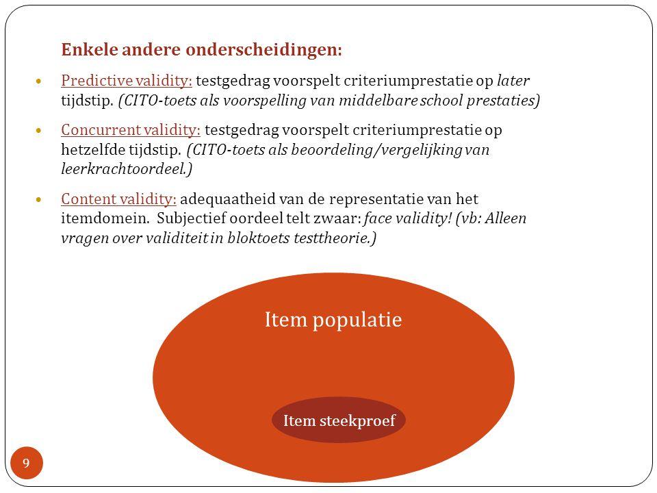 Item populatie Enkele andere onderscheidingen: