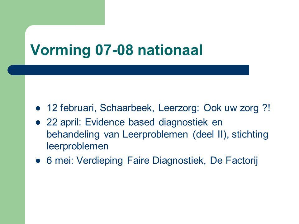 Vorming 07-08 nationaal 12 februari, Schaarbeek, Leerzorg: Ook uw zorg !