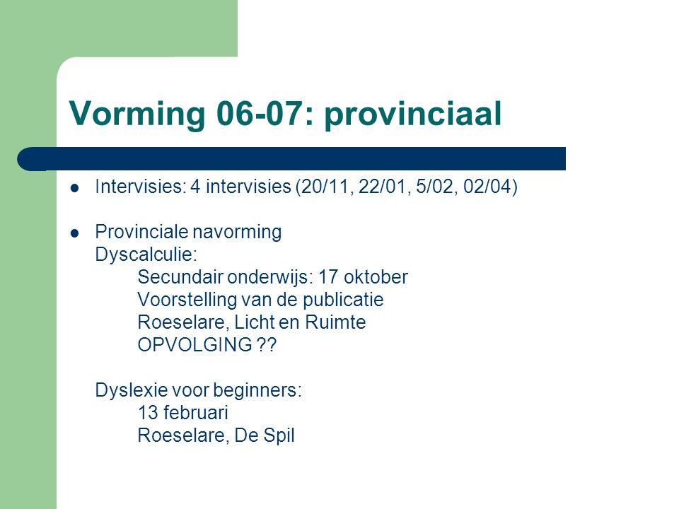 Vorming 06-07: provinciaal
