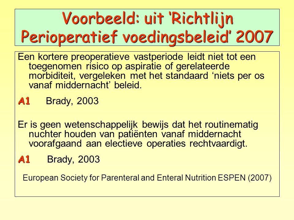 Voorbeeld: uit 'Richtlijn Perioperatief voedingsbeleid' 2007