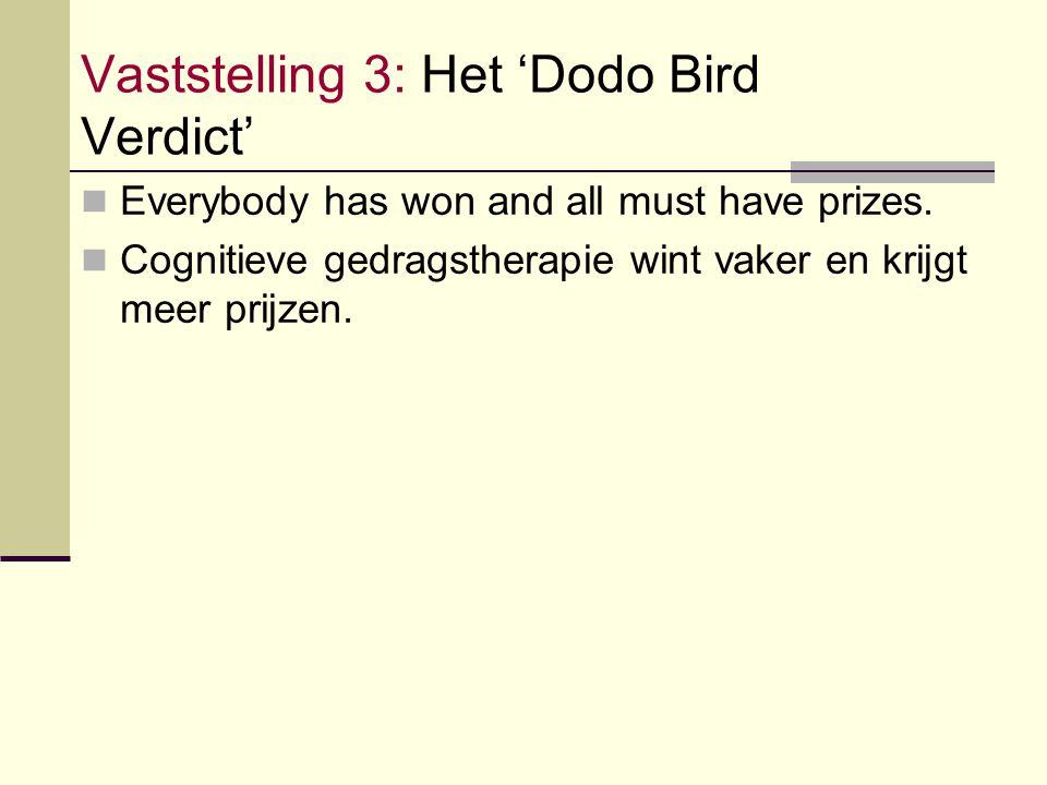 Vaststelling 3: Het 'Dodo Bird Verdict'