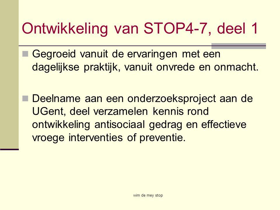 Ontwikkeling van STOP4-7, deel 1
