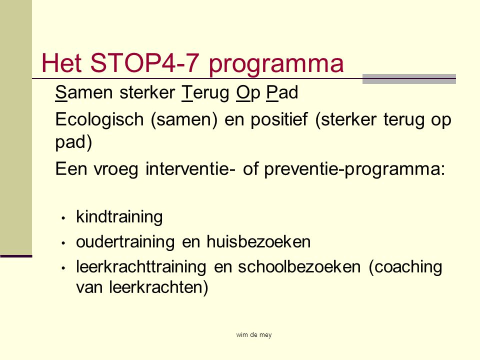 Het STOP4-7 programma Samen sterker Terug Op Pad
