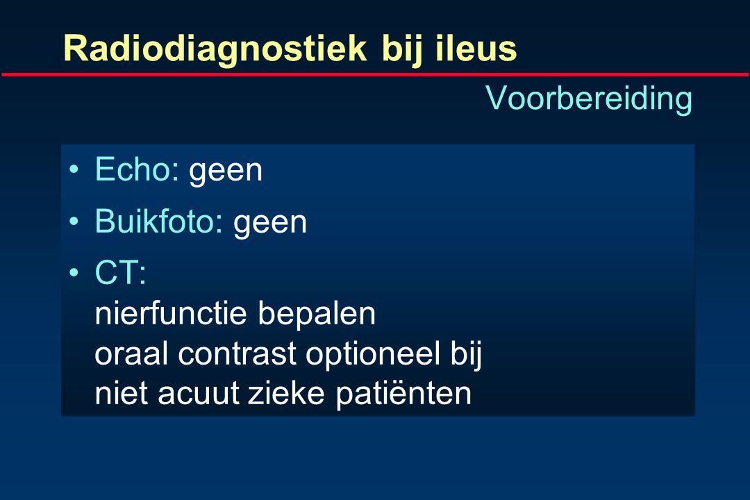 Radiodiagnostiek bij ileus Voorbereiding