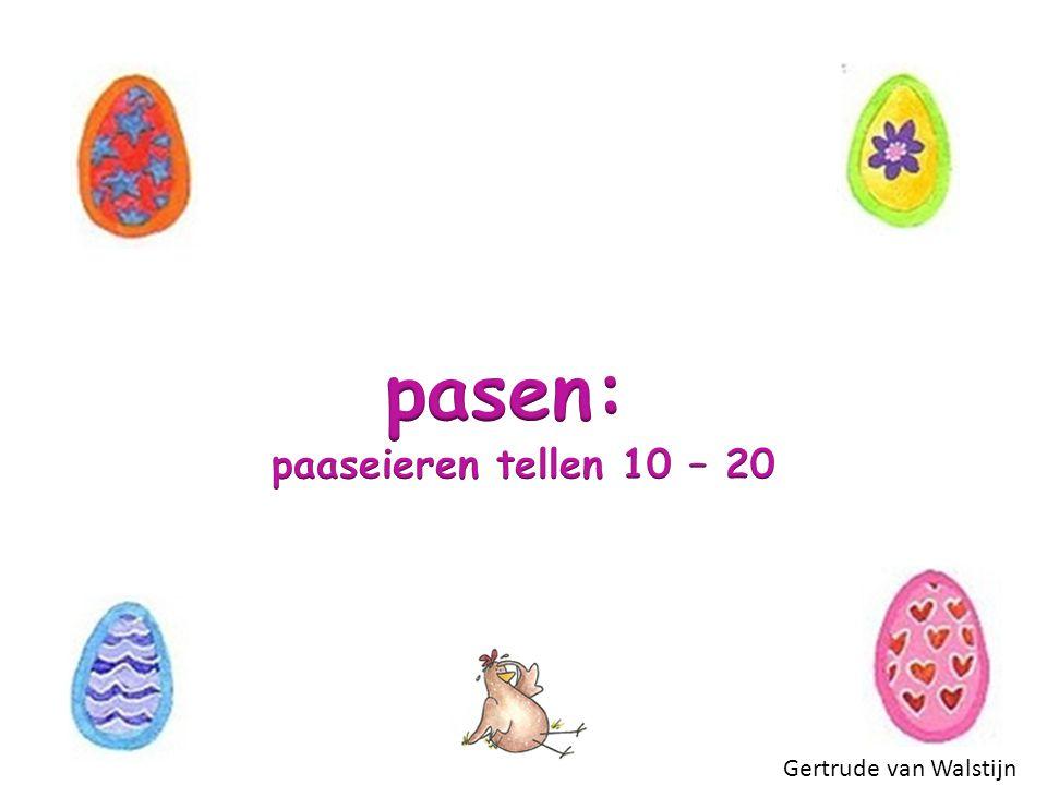 pasen: paaseieren tellen 10 – 20 Gertrude van Walstijn