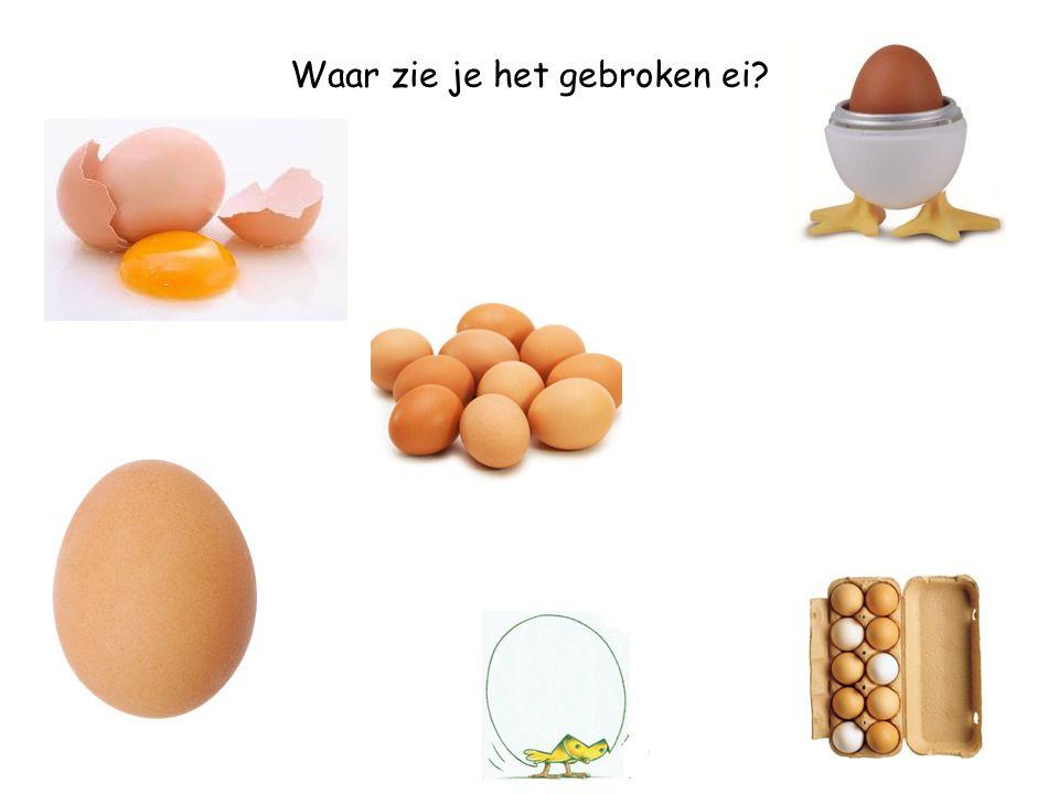 Waar zie je het gebroken ei